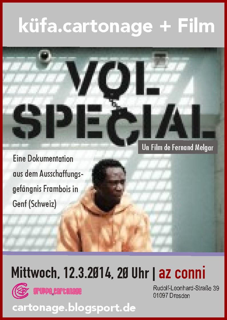 küfa.cartonage im März 2014 - Film Vol Spécial