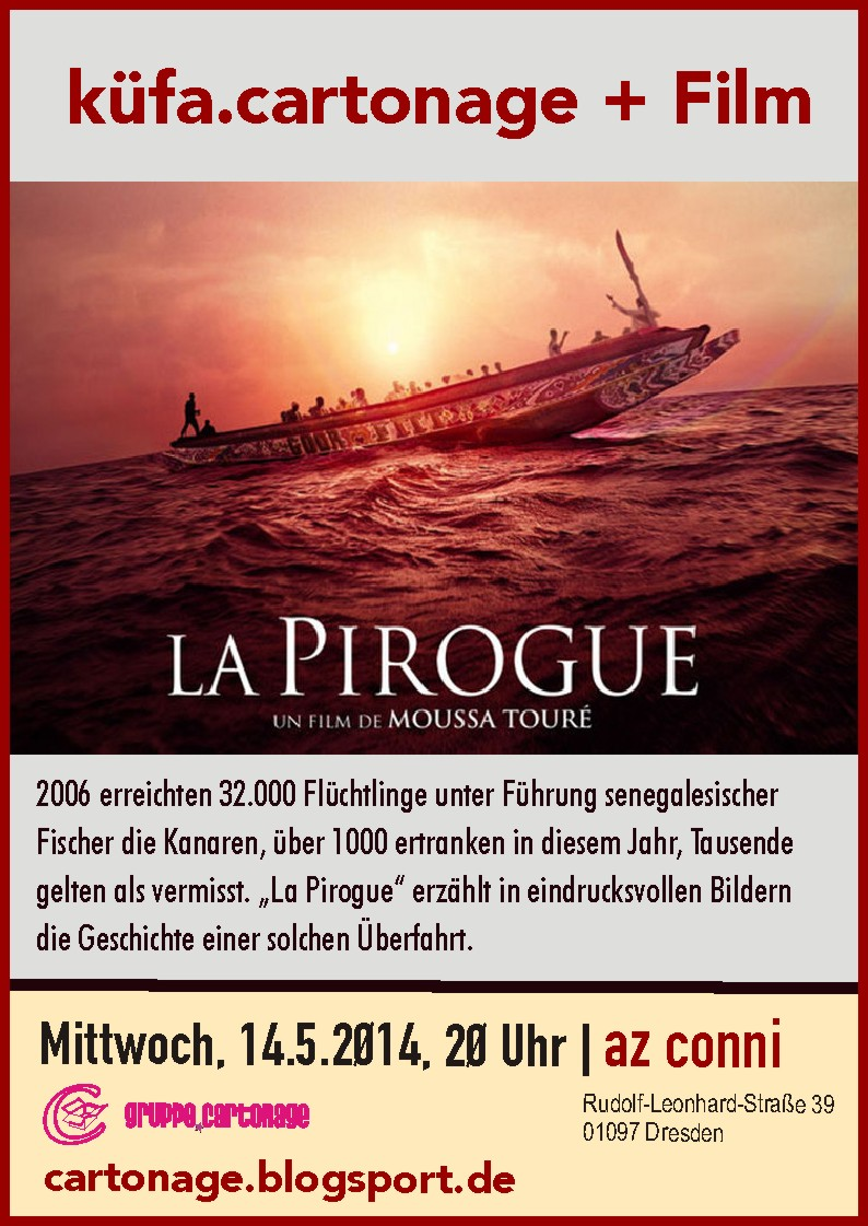 Küfa cartonage Flyer 14.5.2014 Film La pirogue