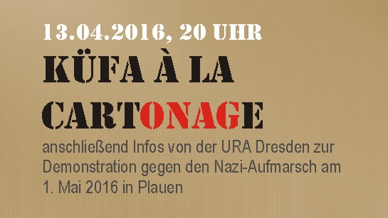 Infos zur küfa.cartonage am 13. April 2016, 20 Uhr im AZ Conni